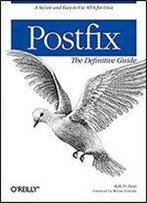 Postfix: The Definitive Guide: A Secure And Easy-To-Use Mta For Unix