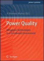 Power Quality: Mitigation Technologies In A Distributed Environment