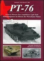 Pt-76 Soviet And Warsaw Pact Amphibious Light Tank / Pt-76 Schwimmpanzer Im Dienste Des Warschauer Paktes [English / German]