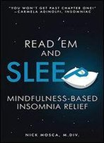Read 'Em And Sleep: Mindfulness-Based Insomnia Relief