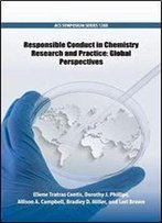 Responsible Conduct In Chemistry Research And Practice: Global Perspectives