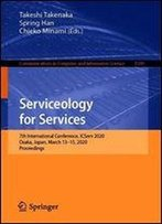 Serviceology For Services: 7th International Conference, Icserv 2020, Osaka, Japan, March 1315, 2020, Proceedings