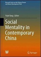 Social Mentality In Contemporary China