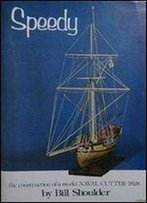Speedy The Construction Of A Model Naval Cutter 1828