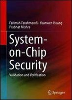 System-On-Chip Security: Validation And Verification