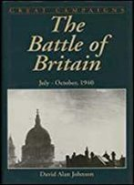 The Battle Of Britain: And The American Factor, July-October 1940