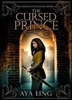 The Cursed Prince (Reversed Retellings Book 3)