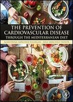 The Prevention Of Cardiovascular Disease Through The Mediterranean Diet