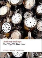 The Way We Live Now (Oxford World's Classics)