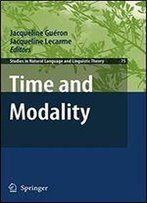Time And Modality (Studies In Natural Language And Linguistic Theory)