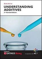 Understanding Additives: 2nd Revides Edition