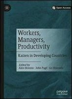 Workers, Managers, Productivity: Kaizen In Developing Countries