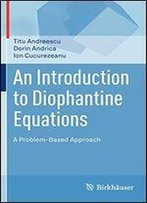 An Introduction To Diophantine Equations: A Problem-Based Approach