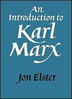 An Introduction To Karl Marx, 1st Edition