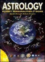 Astrology: Planet Personalities & Signs