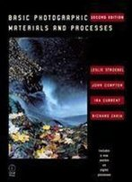 Basic Photographic Materials And Processes, Second Edition