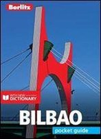 Berlitz Pocket Guide Bilbao (Travel Guide With Dictionary) (Berlitz Pocket Guides)