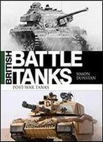 British Battle Tanks: Post-War Tanks
