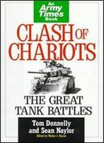 Clash Of Chariots: The Great Tank Battles