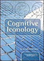 Cognitive Iconology: When And How Psychology Explains Images