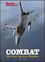 Combat: The Great American Warplanes