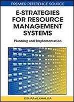 E-Strategies For Resource Management Systems: Planning And Implementation