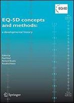 Eq-5d Concepts And Methods:: A Developmental History
