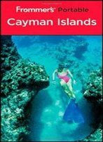 Frommer'sa Portable Cayman Islands (Frommer's Portable)