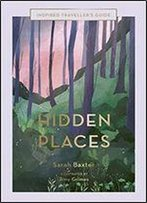 Hidden Places: An Inspired Traveller's Guide