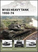M103 Heavy Tank 1950-74 (New Vanguard)
