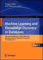 Machine Learning And Knowledge Discovery In Databases: International Workshops Of Ecml Pkdd 2019, Wrzburg, Germany, September 1620, 2019, Proceedings, Part I