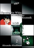 Opening For White According To Kramnik 1.Nf3: Volume 2 (Repertoire Books)