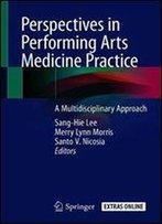 Perspectives In Performing Arts Medicine Practice: A Multidisciplinary Approach