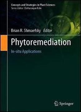 Phytoremediation: In-situ Applications