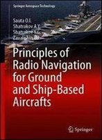 Principles Of Radio Navigation For Ground And Ship-Based Aircrafts