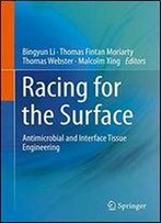 Racing For The Surface: Antimicrobial And Interface Tissue Engineering
