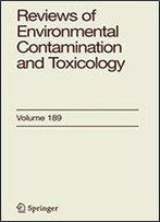 Reviews Of Environmental Contamination And Toxicology (Volume 189)