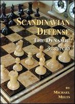Scandinavian Defense: The Dynamic 3... Qd6