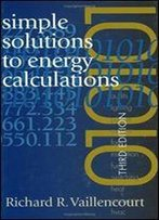 Simple Solutions To Energy Calculations, Third Edition