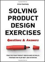 Solving Product Design Exercises: Questions And Answers