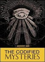 The Codified Mysteries