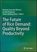 The Future Of Rice Demand: Quality Beyond Productivity