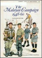 The Malayan Campaign 1948-60 (Men-At-Arms Series 132)