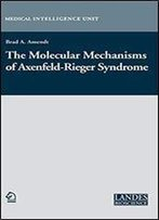 The Molecular Mechanisms Of Axenfeld-Rieger Syndrome