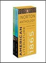 The Norton Anthology Of American Literature: Ninth Edition, Volume A And B
