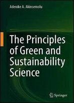 The Principles Of Green And Sustainability Science