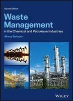 Waste Management In The Chemical And Petroleum Industries