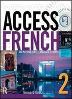 Access French 2: An Intermediate Language Course (Bk)