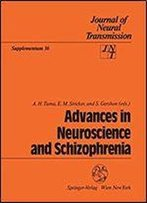 Advances In Neuroscience And Schizophrenia (Journal Of Neural Transmission. Supplementa)
