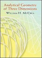 Analytical Geometry Of Three Dimensions